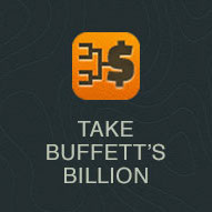 Take Buffett's Billion